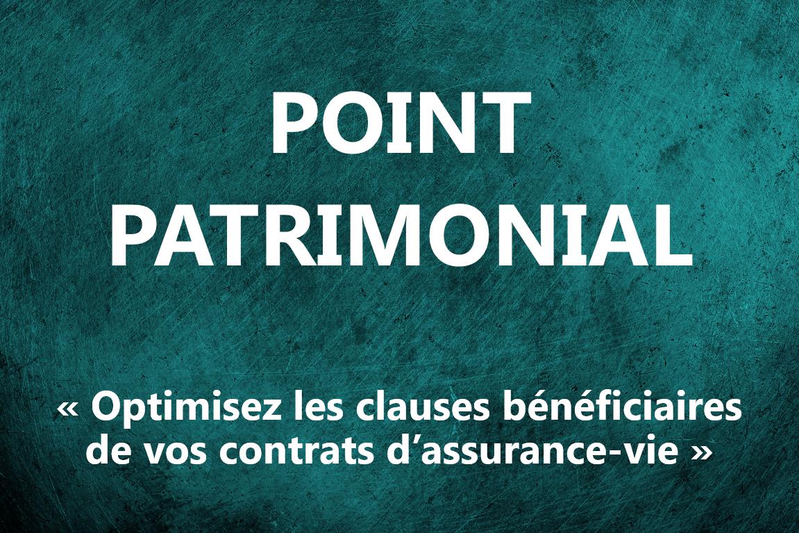 Point Patrimonial - Clause bénéficiaire